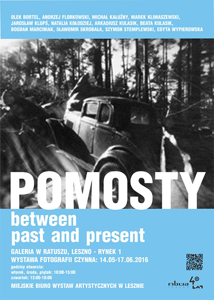 """POMOSTY - between past and present"""